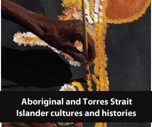 Aboriginal and Torres Strait Islander cultures and histories