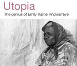 Utopia: The Genius of Emily Kame Kngwarreye