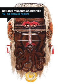 Cover of the National Museum's 2012-13 Annual Report featuring Sugu Mawa mask, 2011, by Alick Tipoti.