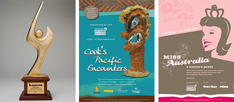 From left to right: Individual images of the award for the Best Major Tourist Attraction and the posters showing the marketing concepts for the Cook's Pacific Encounters and Miss Australia exhibitions.