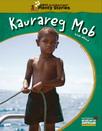 Kaurareg Mob