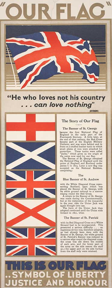 a colour lithograph poster mounted on linen. The poster features the Union Jack, and its flags of origin including the crosses of St George, St Andrews and St Patrick along with associated text.