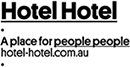 Logo. Hotel Hotel. A place for people people. hotel-hotel.com.au